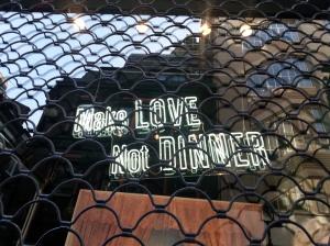 make love not dinner